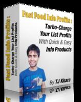 Fast Food Info Profits: Turbo-Charge Your List Profits With Quick & Easy Info Products! Limited Time